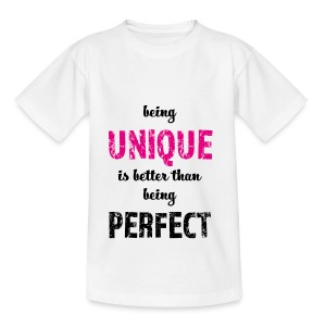 being UNIQUE - Teenager T-Shirt