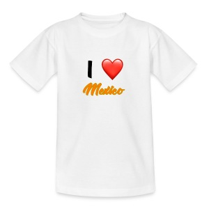 I love Mexico T-Shirt - Teenage T-shirt