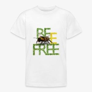 bee free bądż wolna wolny - Koszulka młodzieżowa