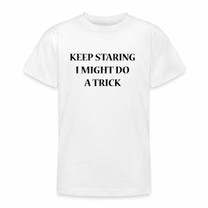 KEEPSTARING Nueva Std - Teenager T-shirt