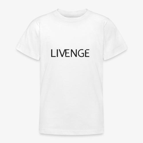 Livenge - Teenager T-shirt