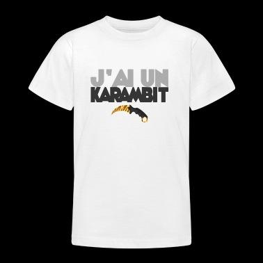 Jag har en karambit - T-shirt tonåring