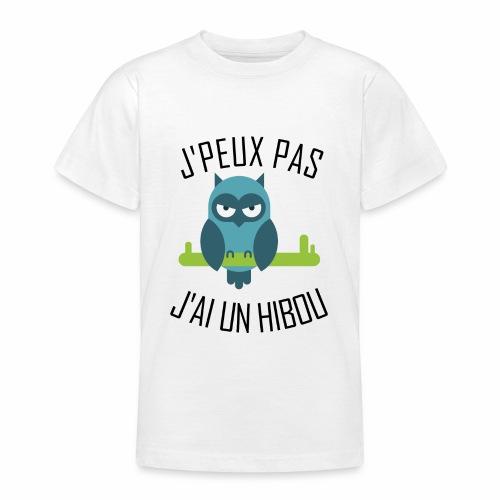 J'peux pas j'ai un Hibou - T-shirt Ado