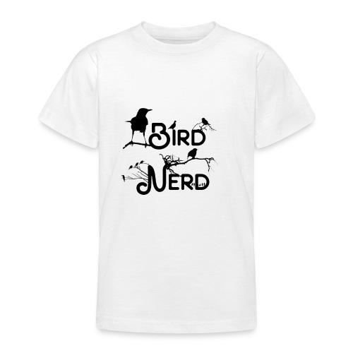 Bird Nerd - Teenager T-Shirt