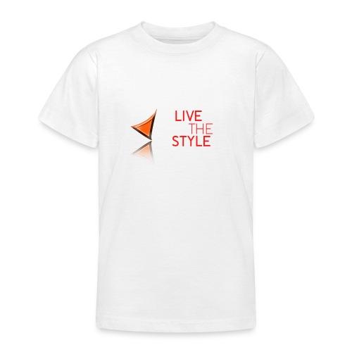 Live The Style - Teenage T-Shirt