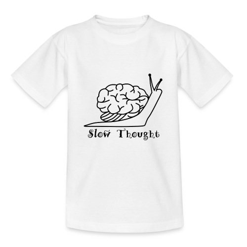 SlowThought - Teenager T-Shirt