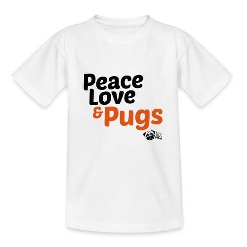 Peace Love and Pugs - T-shirt Ado