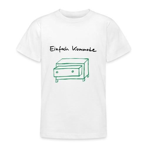 Einfach Kommode - Teenager T-Shirt