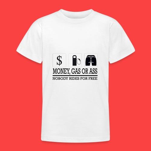 MONEY-GAS-OR-ASS - Camiseta adolescente