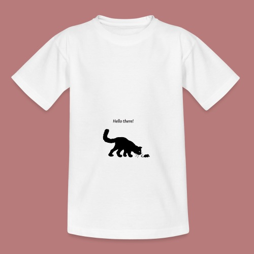 Hello there - Teenager T-Shirt