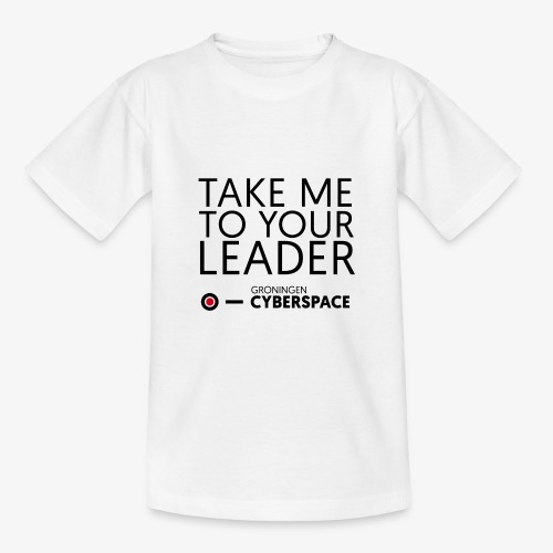 Take me to your leader - Teenager T-shirt