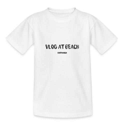 vlog at beach - Teenager T-Shirt