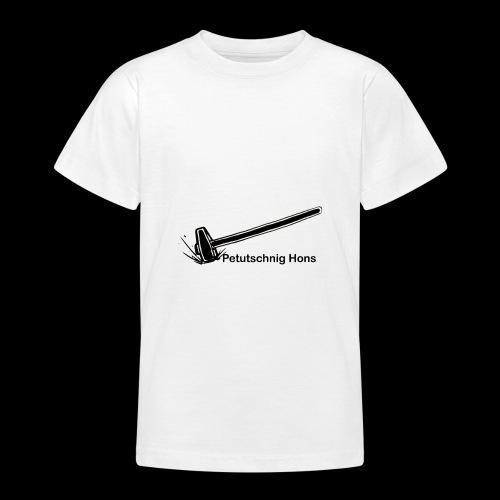 Petutschnig Hons - Teenager T-Shirt