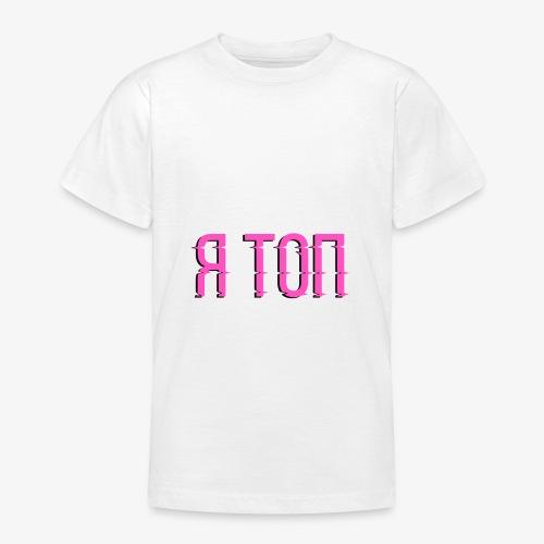 I'm TOP Edition - Teenage T-Shirt