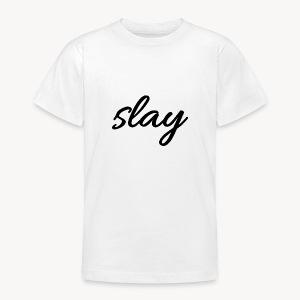 SLAY - Nuorten t-paita