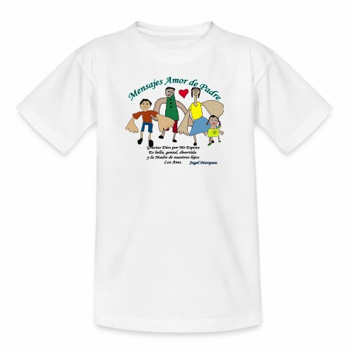 Mensaje amor de padre 2 - Camiseta adolescente