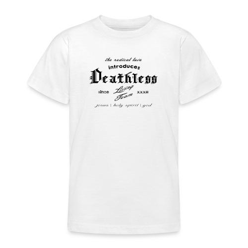 deathless living team schwarz - Teenager T-Shirt