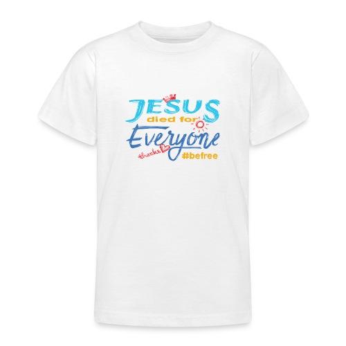 Jesus died for Everyone blau - Teenager T-Shirt