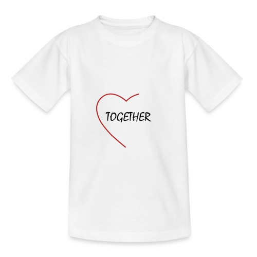 together - Teenager T-Shirt