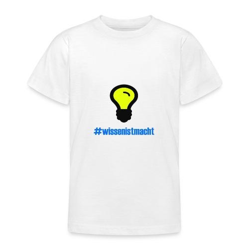 Wissen ist Macht - Teenager T-Shirt