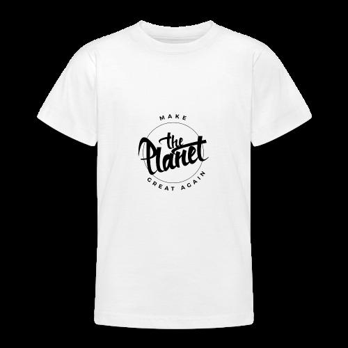 MakeThePlanetGreatAgain Organic Shirt White - Teenage T-Shirt
