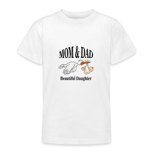 Beautiful Daughter Mom - Teenager T-shirt