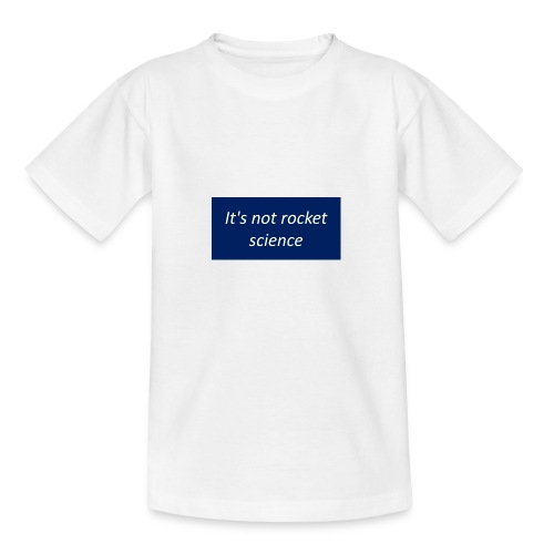 It s not rocket science - T-shirt Ado