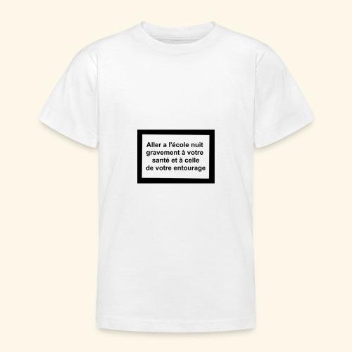 L'école tue - T-shirt Ado