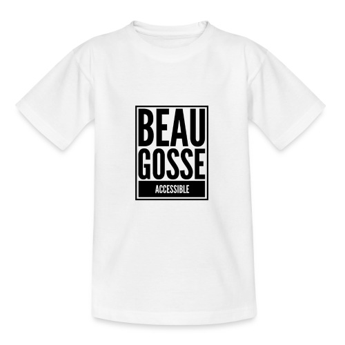 Beau gosse accessible - T-shirt Ado