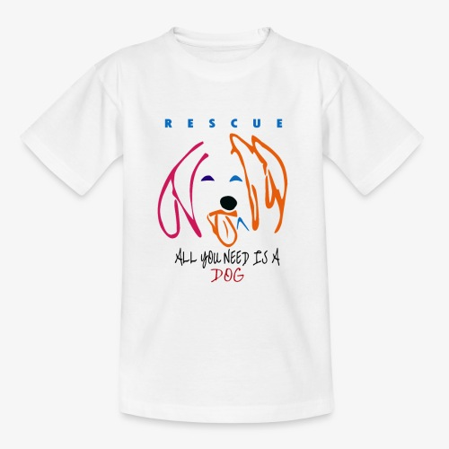 ALL YOU NEED IS A DOG - Camiseta adolescente