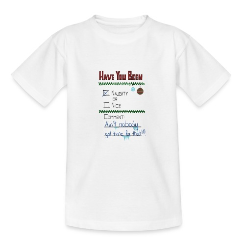 The Naugthy or Nice List - Teenager-T-shirt