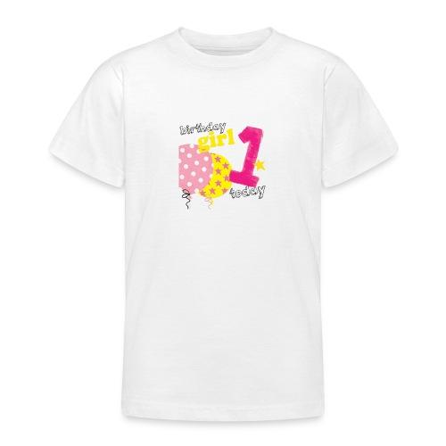 1 today birthday girl - Teenage T-Shirt