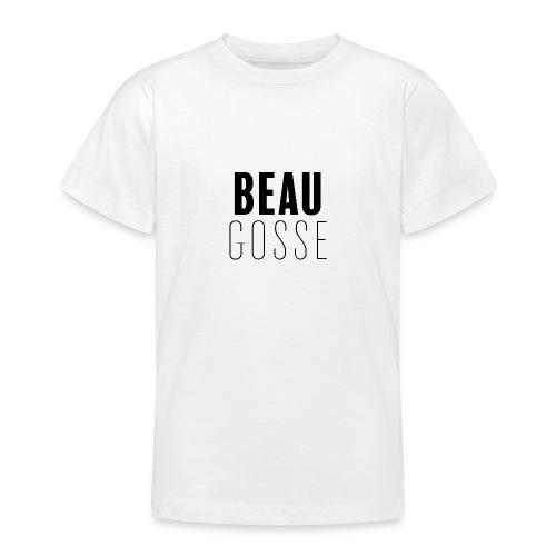 Beau gosse - T-shirt Ado
