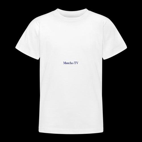 Matcho TV - Teenager T-Shirt