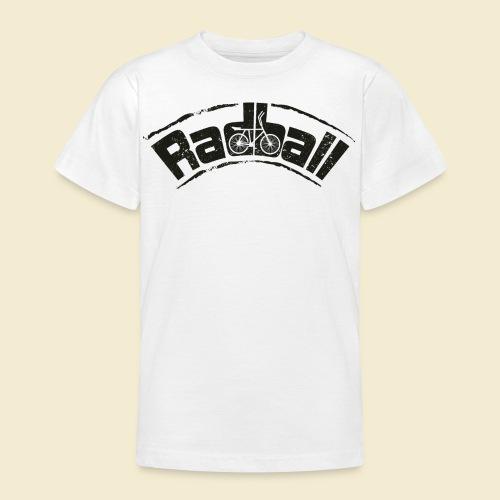 Radball   Radball - Teenager T-Shirt