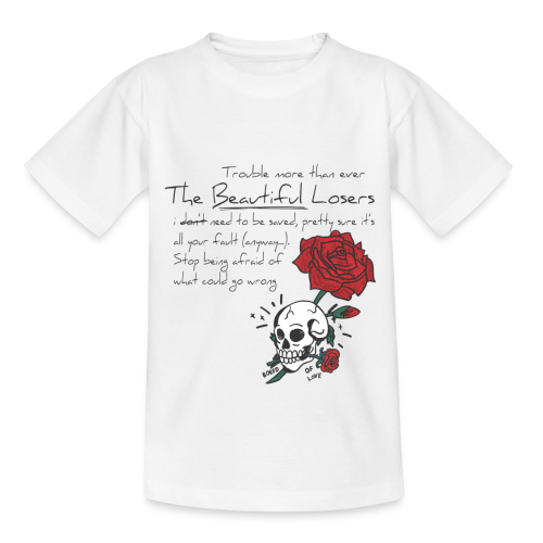 The Beautiful Loosers - Teenage T-Shirt
