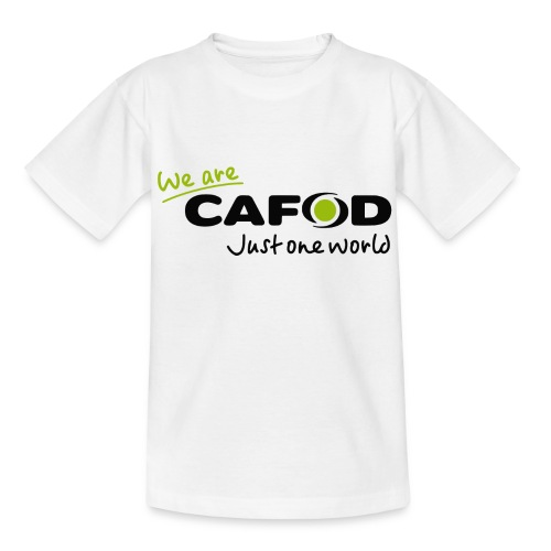 We are CAFOD - Teenage T-Shirt