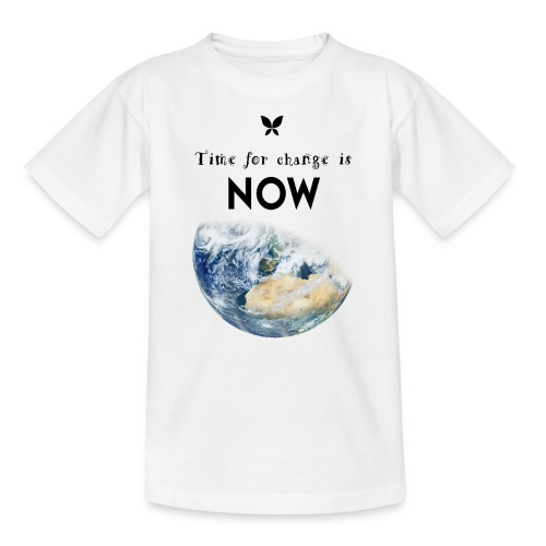 Time for change is now. (Earth Edition) - Teenager T-Shirt