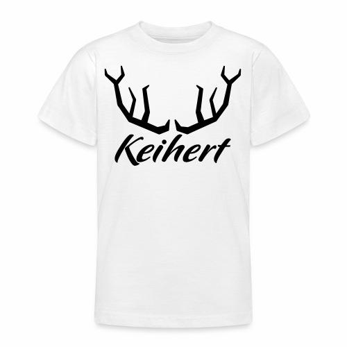 Keihert gaan - Teenager T-shirt