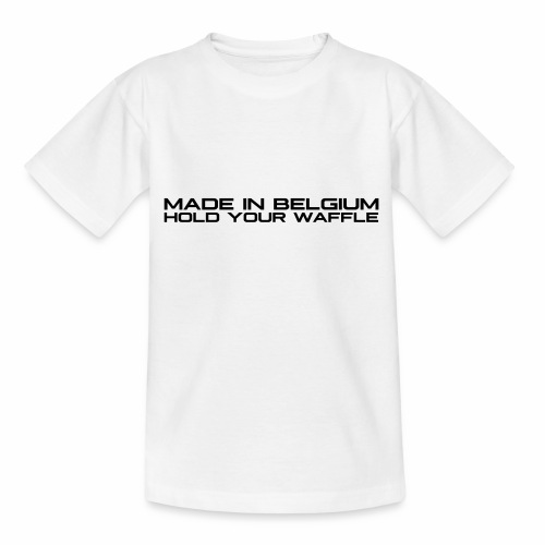 Hold Your Waffle - Teenager T-shirt