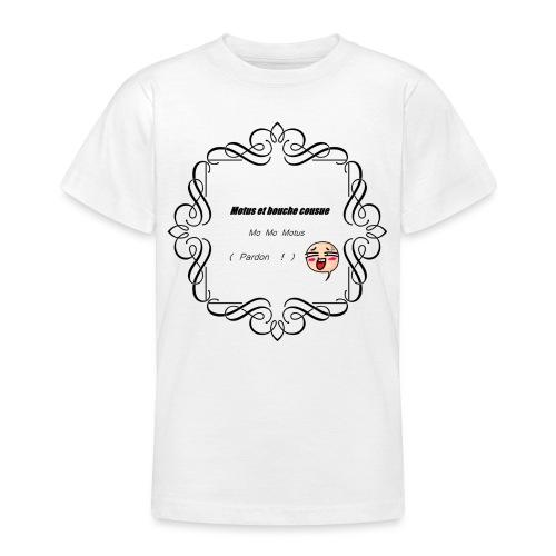 Motus et bouche cousue - T-shirt Ado