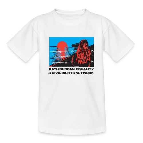 Kath Duncan Equality and Civil Rights Network - Teenage T-Shirt