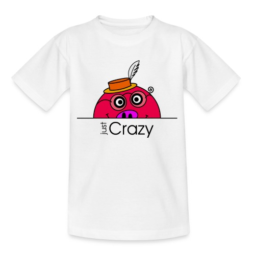 Happy Rosanna - just Crazy - c - Teenage T-Shirt