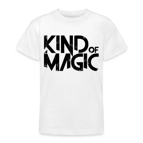 KIND of MAGIC - Teenager T-Shirt