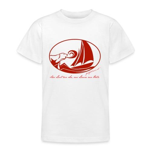 fortgeblasen - Aus Lust zur See - Teenager T-Shirt