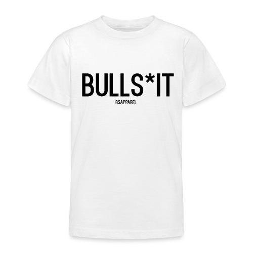 BS Apparel - Teenage T-Shirt