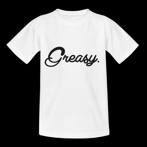 Greasy T-Shirt - Teenager T-shirt