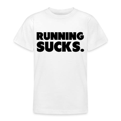 Running Sucks - Nuorten t-paita