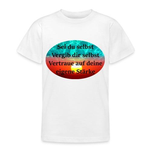 Sei du selbst - Teenager T-Shirt