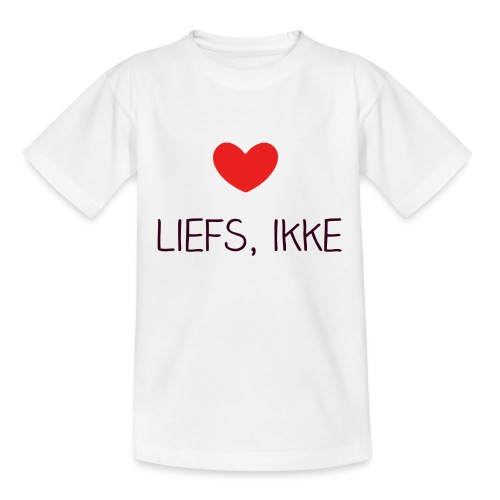 Liefs, ikke - Teenager T-shirt